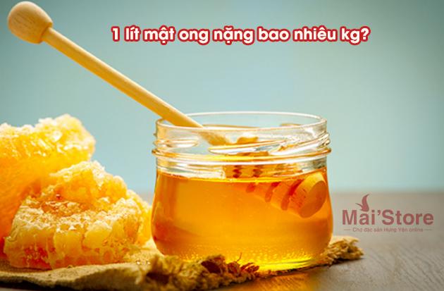 1 lit mat ong nang bao nhieu kg